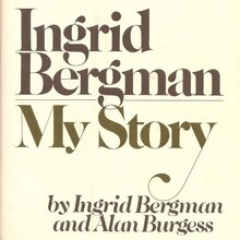 <cite>Ingrid Bergman My Story</cite>, Delacorte Press first edition