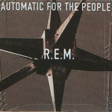 <cite>Automatic for the People</cite> by R.E.M.