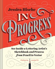 <cite>In Progress</cite> by Jessica Hische