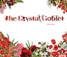 <cite>The Crystal Goblet</cite>