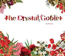 <cite>The Crystal Goblet</cite>