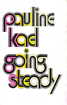 <cite>Going Steady</cite> by Pauline Kael