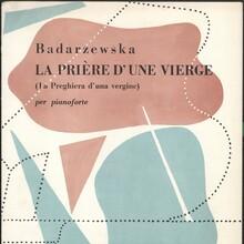 Piano music for Tekla Badarzewska: <cite>La Prière d'Une Vierge</cite>