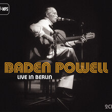 <cite>Live in Berlin</cite> by Baden Powell