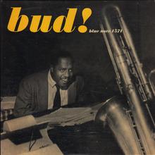 <cite>Bud! –The Amazing Bud Powell, Vol. 3</cite>