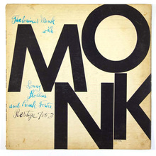 <cite>Monk: Thelonious Monk with Sonny Rollins and Frank Foster </cite>by Thelonious Monk Quartets