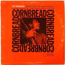 <cite>Cornbread</cite> by Lee Morgan