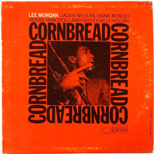 <cite>Cornbread</cite> by Lee Morgan