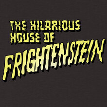 <cite>The Hilarious House of Frightenstein</cite> fan t-shirt