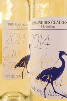 Domaine des Claires: Cuvée Presqu'île 2014
