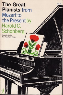 <cite>The Great Pianists from Mozart to the Present</cite> by Harold C. Schonberg