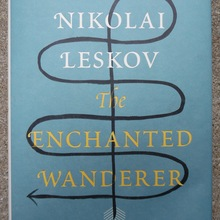 <cite>The Enchanted Wanderer</cite> by Nikolai Leskov