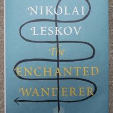 <cite>The Enchanted Wanderer</cite> by Nikolai Leskov