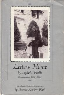 <cite>Letters Home</cite> by Sylvia Plath, Harper & Row
