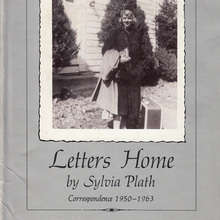 <cite>Letters Home</cite> by Sylvia Plath, Harper & Row