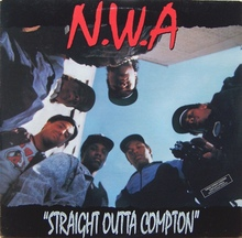 <cite>Straight Outta Compton</cite> by N.W.A