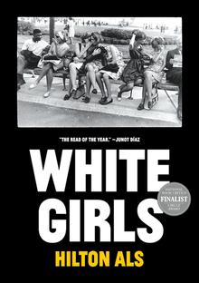 <cite>White Girls</cite> by Hilton Als