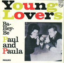 <cite>Hey Paula</cite> and <cite>Young Lovers</cite> by Paul and Paula