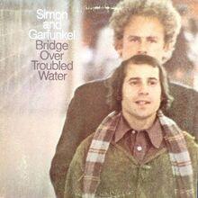 <cite>Bridge Over Troubled Water</cite> by Simon & Garfunkel