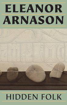 <cite>Hidden Folk</cite> by Eleanor Arnason (Many World Press, 2014)