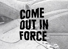 <cite>Come Out in Force:</cite> Sneakerball event