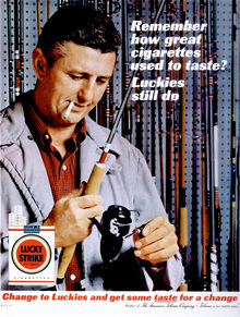 """Remember how great cigarettes used to taste?"" Lucky Strike ad"