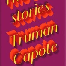 <cite>The Early Stories of Truman Capote</cite>, Penguin Classics