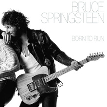 <cite>Born to Run</cite> by Bruce Springsteen (album and 40th anniversary poster)