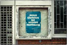 Jesus Christus ist unsere Hoffnung