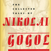 <cite>The Collected Tales of Nikolaï Gogol</cite>, Vintage Books