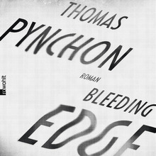 <cite>Bleeding Edge</cite> by Thomas Pynchon, Rowohlt edition