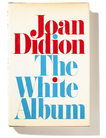 <cite>The White Album</cite> by Joan Didion, first edition