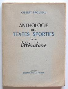 <cite>Anthologie des textes sportifs de la littérature</cite> by Gilbert Prouteau