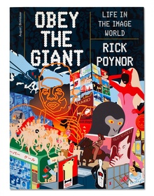 <cite>Obey the Giant: Life in the Image World</cite>