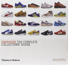 <cite>Sneakers: The Complete Collectors' Guide</cite>