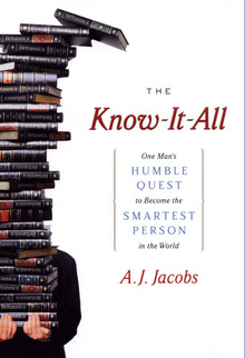 <cite>The Know-It-All</cite> by A.J. Jacobs