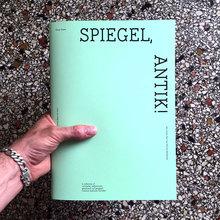<cite>Spiegel, Antik!</cite> by Olivier Rossel