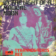 "<cite>By The Light Of A Magical Moon</cite> by T.<span class=""nbsp""> </span>Rex"
