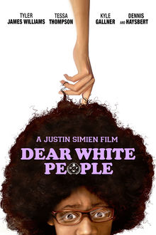 <cite>Dear White People</cite> movie poster