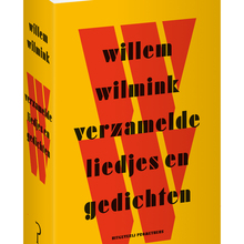 Willem Wilmink, verzamelde liedjes en gedichten