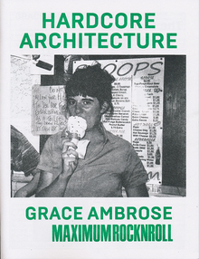 "<cite>Hardcore Architecture</cite>: Grace Ambrose / Maximum<span class=""nbsp""> </span>RocknRoll"