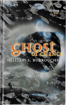 <cite>Ghost of Chance</cite> by William S. Burroughs, High Risk Books edition