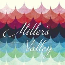 <cite>Miller's Valley</cite> by Anna Quindlen
