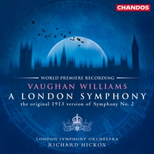 <cite>A London Symphony</cite> by Vaughan Williams, Chandos