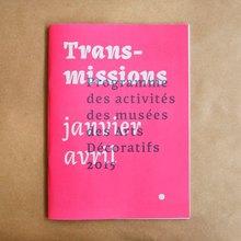 <cite>Transmissions</cite>, Musée des Arts Décoratifs