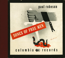 <cite>Songs of Free Men</cite> by Paul Robeson