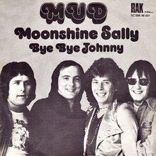 <cite>Moonshine Sally / Bye Bye Johnny</cite> by Mud