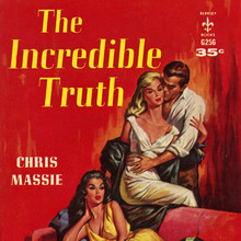 <cite>The Incredible Truth</cite> by Chris Massie