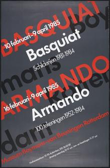 <cite>Basquiat schilderijen 1981–1984, Armando 100 tekeningen 1952–1984</cite> poster