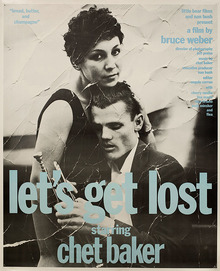 <cite>Let's Get Lost</cite> movie posters
